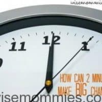 How can 2 minutes make big changes?