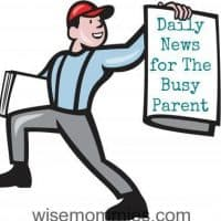 Daily News for the Busy Parent