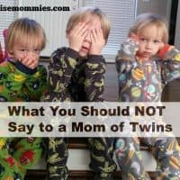 What You Should NOT Say to a Mom of Twins