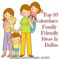 Top 10 Valentine's Family-Friendly and Fun Ideas in Dallas