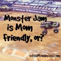 Is Monster Jam Mom Friendly?