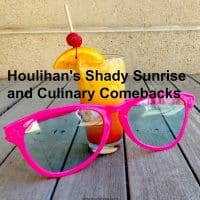 Houlihan's Shady Sunrise and Culinary Comebacks