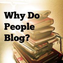 10 Reasons Why I Blog