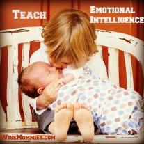 Teach your kids emotional intelligence