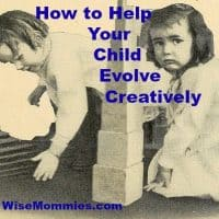 How to Help Your Child Evolve Creatively