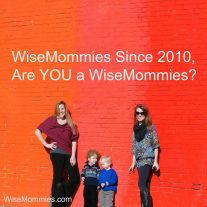 How to Be a WiseMommies? Happy Mother's Day!