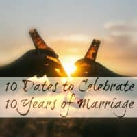 10 Dates to Celebrate 10 Years of Marriage