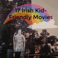17 Irish Kid-Friendly Movies to Watch